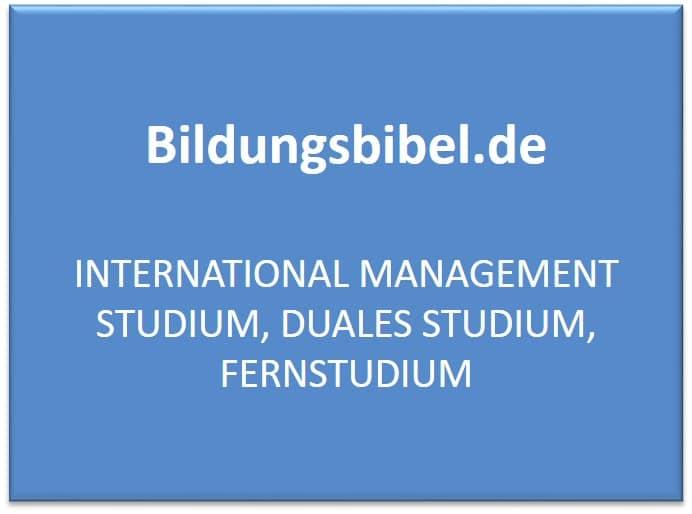 Fernstudium International Management Studium, Voraussetzung, Perspektiven, Inhalte