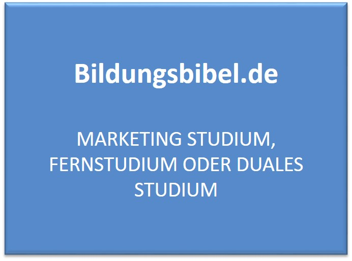 Fernstudium Marketing Studium, Voraussetzung, Perspektiven, Inhalte