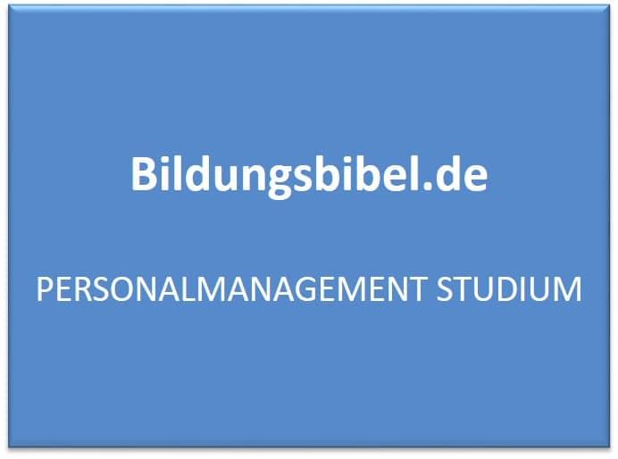 Fernstudium Personalmanagement Studium, Bachelor, Master, Zukunft, Kompetenzen